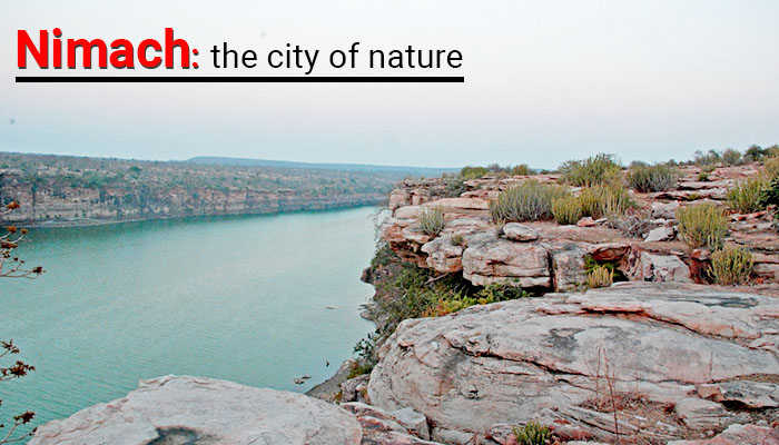 Neemuch the city of nature