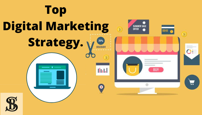 Top Digital Marketing Strategy to Promote Business