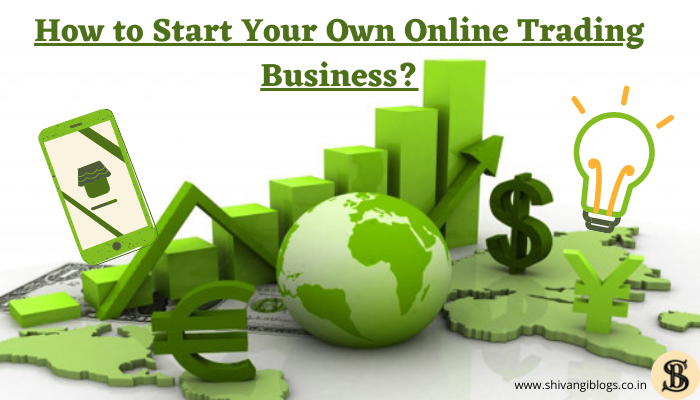 start-your-own-trading-business