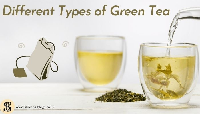 different-types-of-green-tea