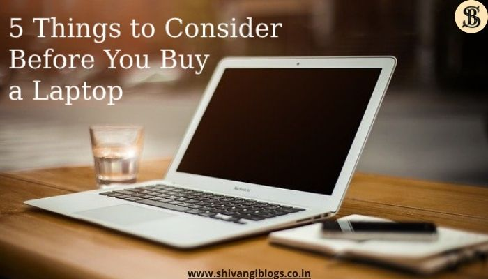 5-things-before-buying-laptop