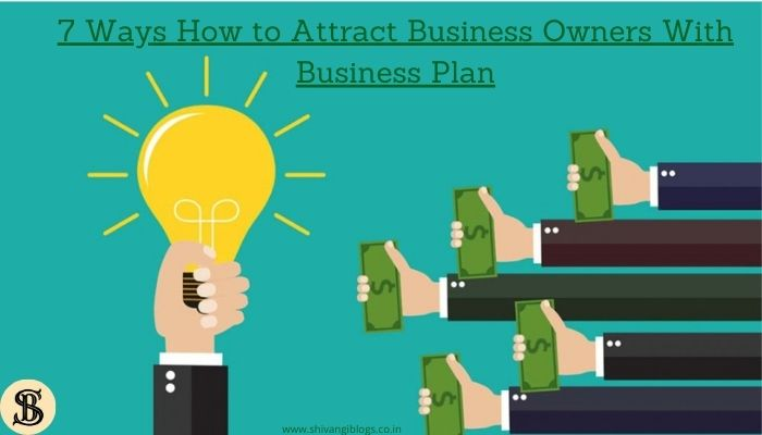 ways-to-attract-business-owners-with-plan