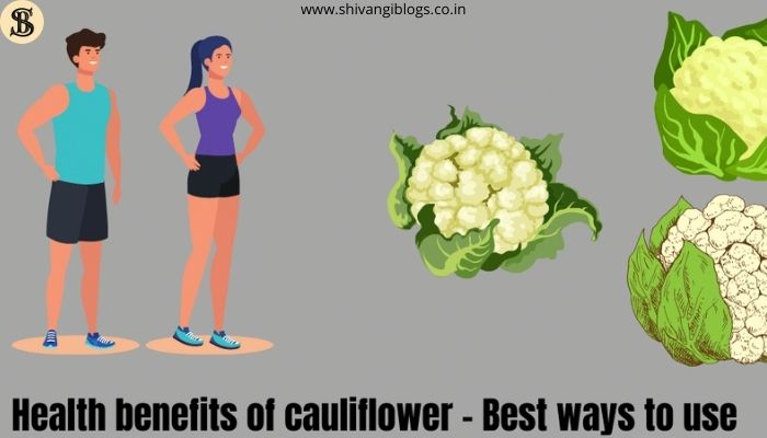 best-health-benefits-of-cauliflowers