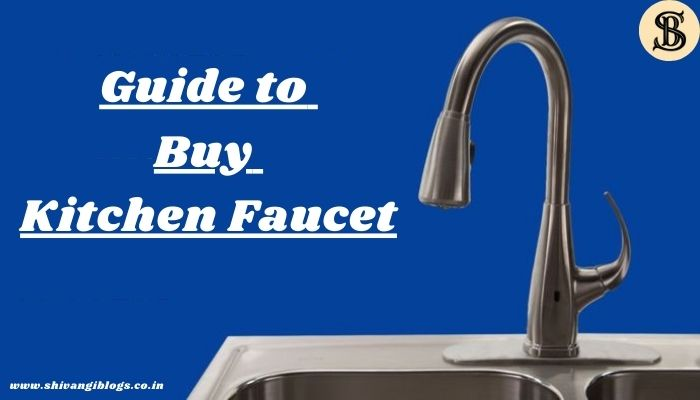 guide-to-buy-Kitchen-Faucet