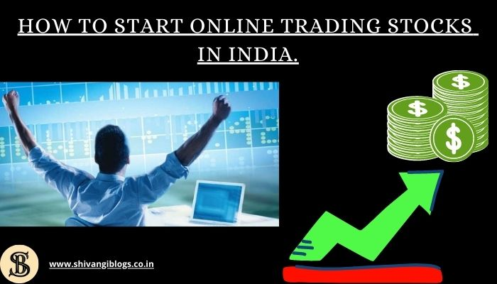 how-to-start-online-trading-in-India