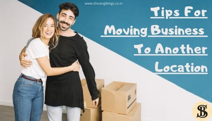 tips-for-moving-business