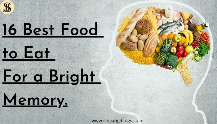 best-food-for-sharp-bright-memory
