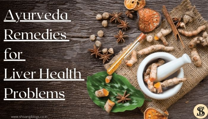 ayurveda-remdies-for-liver-health-problems
