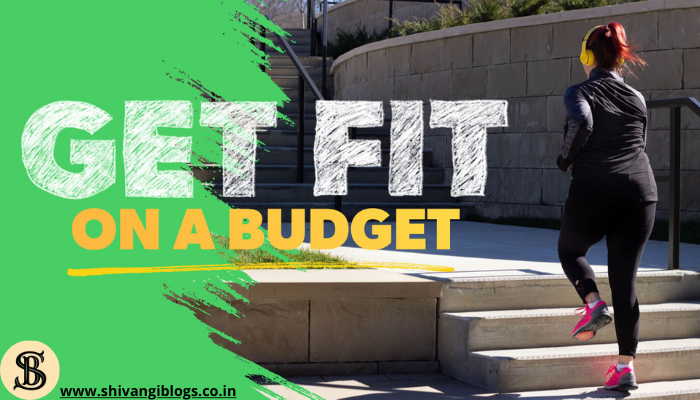 How-To-Get-In-Shape-On-A-Budget