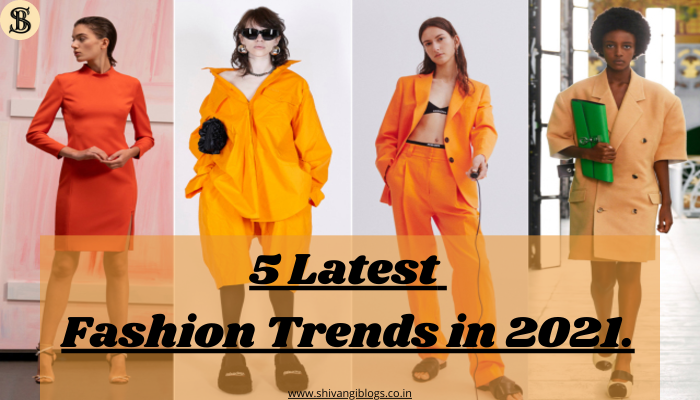 5-Latest-Fashion-Trends-in-2021