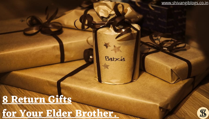 8-Return-Gifts-for-Your-Elder-Brother